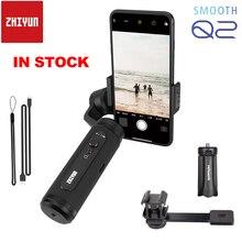 Zhiyun חלק Q2 3 ציר Smartphone כף יד Gimbal קטן כיס גודל 1 Sec מהירה שחרור עבור iPhone 11 פרו מקסימום XS XR X & S10 S9