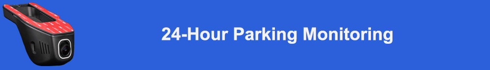 24-hour parking monitoring标题