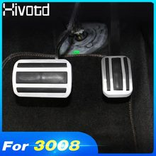 цена на Hivotd For Peugeot 3008 3008GT 2017-2019 Antiskid Pad MT/AT Car accelerator Brake Foot Pedals Plate Stainless Steel Accessories