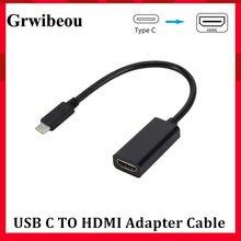 Grwibeou USB C na HDMI Adapter 4K 30Hz kabel typu C HDMI dla MacBook Samsung Galaxy S10 Huawei Mate P20 Pro USB-C HDMI Adapter