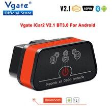 Vgate iCar2 ELM327 de diagnóstico del coche OBD OBD2 escáner Bluetooth Olmo 327 v2.1odb2 código OBDII lector PK elm327 V1.5 PIC18F25K80
