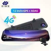E-ACE voiture Dvr 12 pouces Streaming rétroviseur 4G Android GPS Navigation tableau de bord caméra FHD 1080P Auto enregistreur vidéo