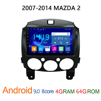 autoradio FOR MAZDA 2 2007 2015 4G+64G android DVD multimedia radio coche MAZDA2 auto audio vehicle player GPS navigator stereo image