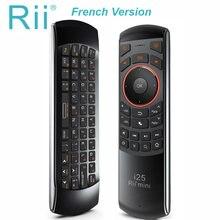(Fransız Azerty) rii Mini i25 2.4GHz Fly fare uzaktan kumanda mini klavye için akıllı TV Android TV kutusu IPTV PC HTPC