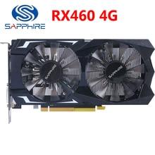 SAPPHIRE RX 460 4GB видеокарта 128 бит GDDR5 видеокарты для AMD RX 400 серии VGA карты RX460 4G DisplayPort HDMI DVI б/у