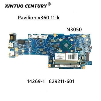 Laptop płyta główna dla 829211-601 829211-501 829211-001 14269-1 X360 11-k N3050 system płyty głównej w pełni przetestowane tanie i dobre opinie XINTUOCENTURY HDMI USB 3 0 Ethernet NONE HM65 PROCESOR NA PŁYCIE Używane DDR3 CN (pochodzenie) Pojedyncze Intel Niezintegrowanych