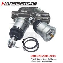 HANSSENTUNE 4WD подвеска Расширенный верхний шаровой шарнир 25 мм для D40 D23 2005