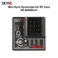 SKYRC GC301 4-8.4V Mini giroscopio sensore giroscopio per RC Car Racing Car uscita sterzo correttivo integrato compatto per WLtoys