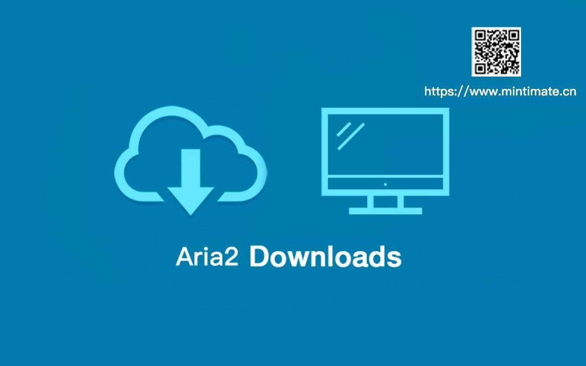 下载神器:Aria2使用