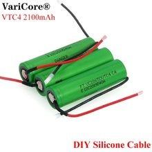 VariCore nuevo 100% Original 3,6 V 18650 VC18650VTC4 2100mAh VTC4 20A 30A descarga batería recargable + DIY Cable de gel de sílice