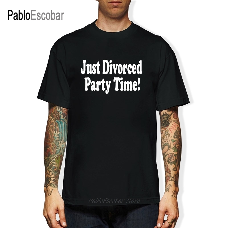 Just Divorced Party Time Funny Mens T Shirt More Size and Colors|T-Shirts| - AliExpress