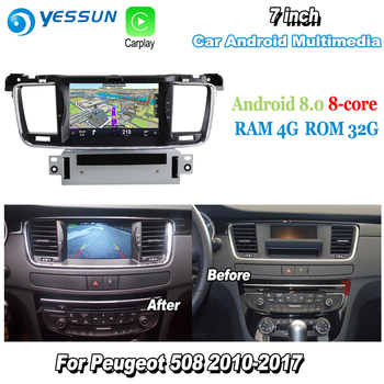YESSUN For Peugeot 508 2010~2017 Car Android Carplay GPS Navi maps Navigation CD DVD Player Radio Stereo Multimedia BT HD Screen