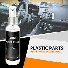 Автомобильная пластиковая деталь 30 мл Восстанавливающий агент внутренний воск Восстанавливающий агент восстанавливающая пластиковая кра...