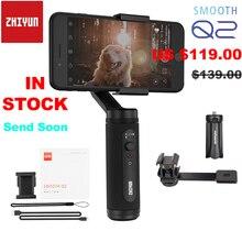 Zhiyun Smooth Q2/гладкой 4 3 оси смартфон ручной шарнирный стабилизатор для камеры для iPhone 11 Pro Max XS X 8P samsung S10 S9 S8