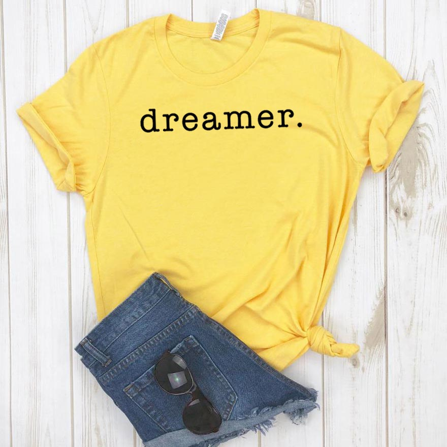 Dreamer Print Women Tshirt Cotton Casual Funny T Shirt For Lady Girl Top Tee Hipster Drop Ship NA-268