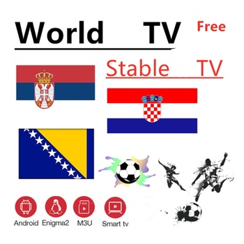 World IPTV Bosnia Croatia Serbia IPTV  Android M3u Enigma2 Smart TV For Tv Box Only No Channels Included