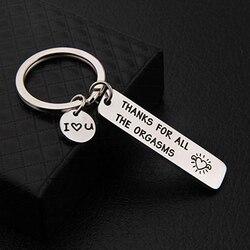 Casais engraçado chaveiro gravado obrigado por todos os orgasmos aço inoxidável chaveiro para namorado namorada marido esposa presente