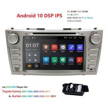Android 10 Car DVD GPS for TOYOTA CAMRY 2007-2011 AURION 2006-2011auto Radio Quad Core 2din Multimedia Player with Rear Camera(China)