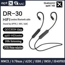 AptxHD Bluetooth yükseltme kablosu Qualcomm QCC3034 çip Shure Se215 0.78 2pin Ie80 A2DC IE40PRO yükseltme hattı standı AAC SBC