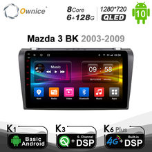6G+128G Ownice Octa 8 CORE DSP Android 10.0 Car DVD GPS Player For Mazda 3 2007 - 2012 Navigation 4G LTE Optical SPDIF 1280*720