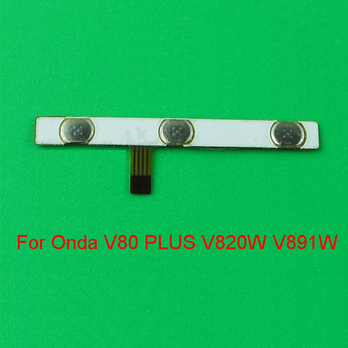 Original Switch On Off Power Volume Button Flex Cable For Onda V80 PLUS V820W V891W Quad-core 8.0