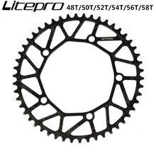 Litepro CNC легкий складной шоссейный велосипед цепь 130bcd 50t 52t 54t 56t 58t для 8 9 10 скорость