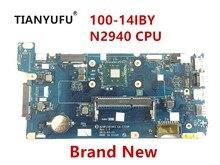 جديد لينوفو 100 14IBY اللوحة AIVP1/AIVP2 LA C771P مع N2940 وحدة المعالجة المركزية (إنتل وحدة المعالجة المركزية) اللوحة الأم للكمبيوتر المحمول اختبار 100% العمل