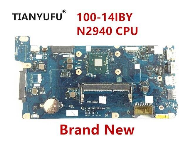 Nowy dla Lenovo 100 14IBY płyta główna AIVP1/AIVP2 LA C771P z procesorem N2940 (dla procesora intel) Laptop płyta główna testowane 100% pracy