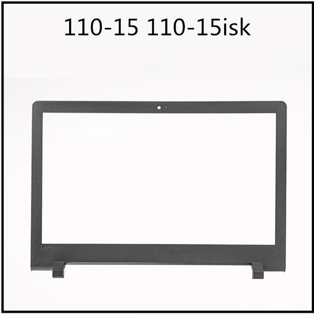 New LCD Screen Back Cover Bezel Front Frame Housing For Lenovo ideapad 110-15 110-15ISK