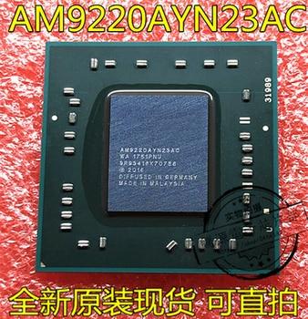 1 piezas 100% AM9220AYN23AC AM9220AYN23 BGA CPU gráficos chip nuevo y original