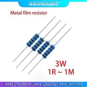 20pcs 3W Metal film resistor 1% 1R ~ 1M 1R 4.7R 10R 22R 33R 47R 1K 4.7K 10K 100K 1 4.7 10 22 33 47 4K7 ohm resistance