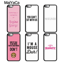 Maiyaca Mean Girls Quotes Rubber Phone Case untuk iPhone 5 6 6 S 7 7 Plus 11 Pro X XR XS Max Samsung Galaxy S7edge S8 S9 S10(China)