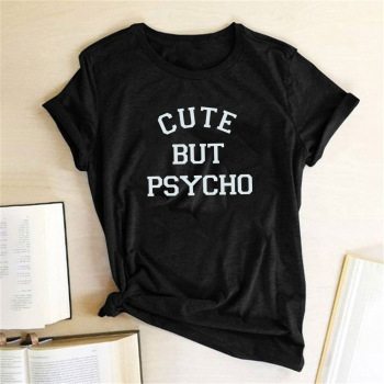 Cute But Psycho Letter print women T-Shirt fashion Summer Tee Shirt Femme Short Sleeve funny T-shirt Women Harajuku graphic tops - sale item Tops & Tees