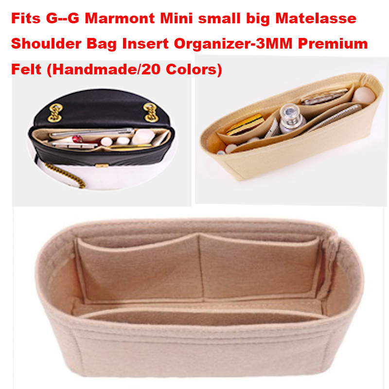 For G--G Marmont Mini Small Large Matelasse Shoulder Bag Insert Organizer-3MM Premium Felt (Handmade/20 Colors)Bag In Bag