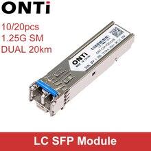ONTi 10/20PCS 1000Mbps Single Mode DUAL 20KM SFP Module 2 LC Compatible for Cisco/Mikrotik switch Fiber Optic Module
