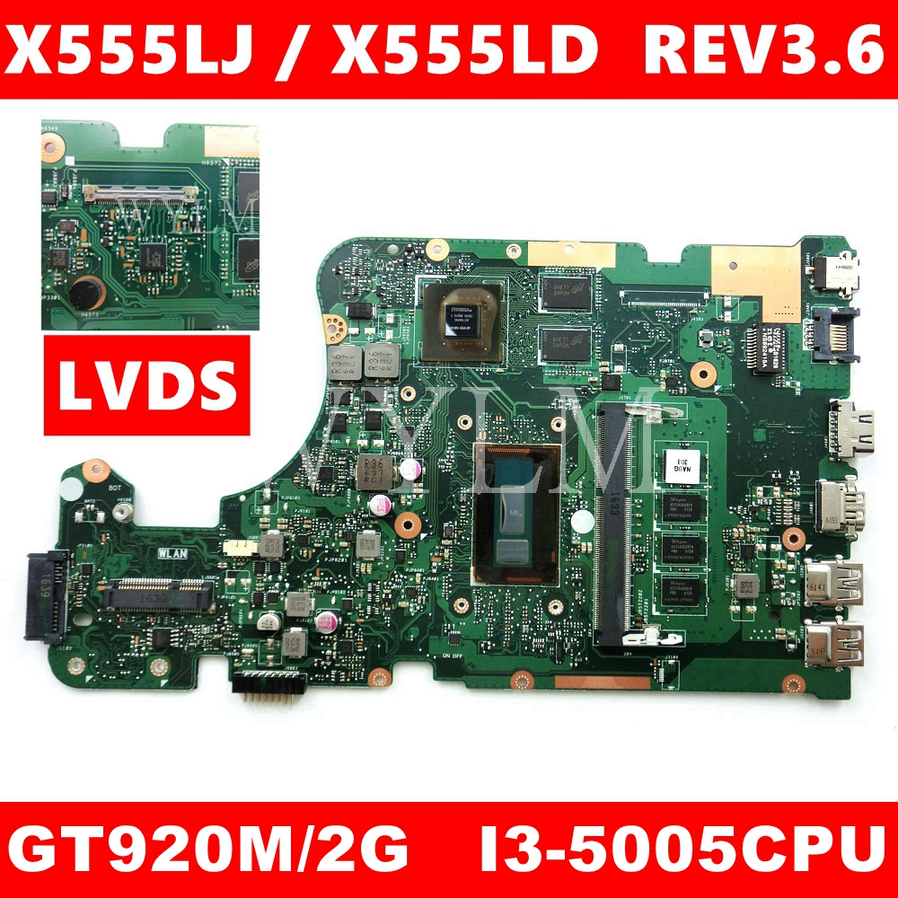 X555LJ MAIN_BD._4G/I3-5005CPU/AS GT920M/2G Mainboard REV 3.6 For Asus X555LJ LB  X555LF X555LD X555L VM590L Laptop Motherboard
