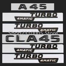 Fosco brilhante preto fender tronco tampa emblema emblema para mercedes benz w176 w177 a45 x117 cla45 x156 gla45 amg turbo 4matic 2017 +