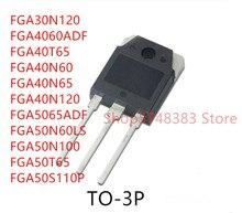 10PCS FGA30N120 FGA4060ADF FGA40T65 FGA40N60 FGA40N65 FGA40N120 FGA5065ADF FGA50N60LS FGA50N100 FGA50T65 FGA50S110P TO-3P