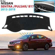 B17 Cover Dashboard Pad Protetor para Nissan Sentra 2013 ~ 2019 Traço Acessórios Do Carro Sylphy Pulsar Placa Toldo Tapete 2018