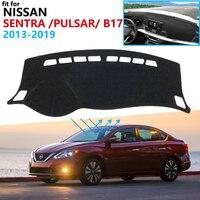 Dashboard Cover Schützende Pad für Nissan Sentra B17 2013 ~ 2019 Pulsar Sylphy Auto Zubehör Dash Board Sonnenschirm Teppich 2018