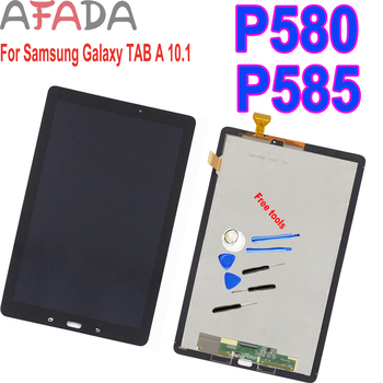 For Samsung Galaxy TAB A 10.1 2016 SM-P580 P580 P585 LCD Display Touch Screen Digitizer Glass Assembly + Free Tools Replacement free shipping for samsung galaxy tab 3 8 0 sm t310 t310 wifi touch screen digitizer glass lcd display assembly replacement