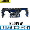 N501VW Laptop motherboard for ASUS ROG G501VW original mainboard 8GB-RAM I7-6700HQ GTX960M