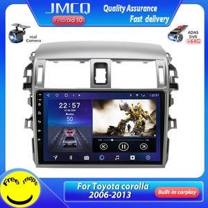 Image 1 - JMCQ אנדרואיד 10.0 רכב רדיו Multimidia נגן וידאו עבור טויוטה קורולה E140/150 2006 2013 2 דין 4G GPS Navigaion AM פיצול מסך