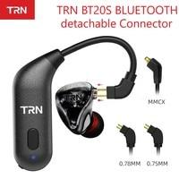 Trn BT20S Aptx Draadloze Bluetooth 5.0 Hifi Oortelefoon 2PIN/Mmcx Connector Oorhaak Voor Trn X6/IM1/IM2/V80/V30 Revonext QT5/QT2