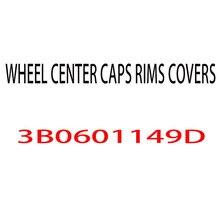 4 шт./компл. новая хромированная Центральная крышка колеса для GOLF POLO Passat B5 2,8 V6 3B0601149D колпачок ступицы