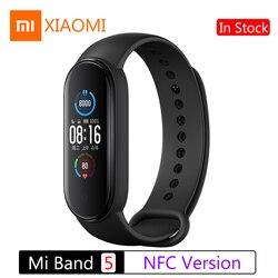 Nueva pulsera inteligente Xiaomi Mi Band 5 NFC versión Smart Watch pantalla táctil pulsera inteligente ritmo cardíaco Fitness Tracker bandas inteligentes deportivas