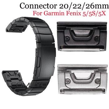 20/22/26mm Metal Watch Band Quick Release Clasp Adapter Connector for Garmin Fenix 5X/Fenix 3/Fenix 3 HR/Fenix 5/5S/Quatix 5 stainless steel watch band 26mm for garmin fenix 3 hr butterfly clasp strap wrist loop belt bracelet silver spring bar