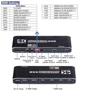Image 4 - 2020 4K @ 60Hz HDMI مصفوفة 4x2 موزع فصل دعم HDCP 2.2 IR التحكم عن بعد HDMI التبديل 4x2 Spdif 4K HDMI 4x2 مصفوفة التبديل