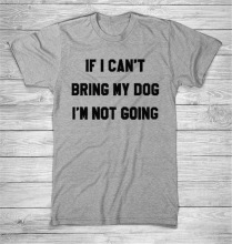 2018 New Fashion IF I CANT BRING MY OOG IM NOT GOING Print Top T-Shirt Harajuku Funny Tumblr Plus Size  Camiseta Japanese