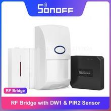 Itead Sonoff RF גשר 433MHz עם DW1 PIR2 דלת חלון חיישן חכם בית אוטומציה ערכות אבטחת בית פתרון באמצעות eWeLink